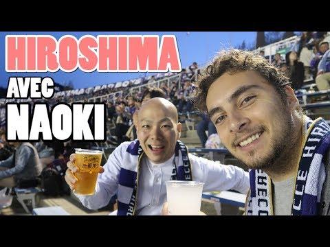 HIROSHIMA avec Naoki