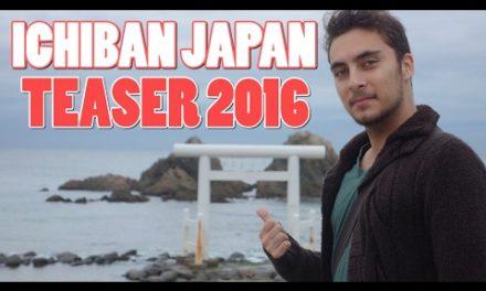 ICHIBAN JAPAN – Teaser 2016